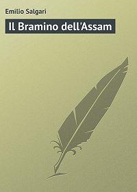 Emilio Salgari -Il Bramino dell'Assam