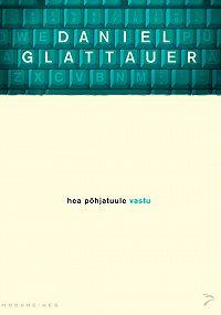 Daniel Glattauer -Hea põhjatuule vastu