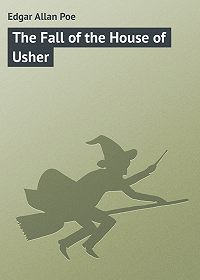 Edgar Poe -The Fall of the House of Usher