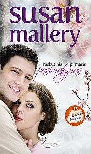 Susan Mallery -Paskutinis pirmas pasimatymas