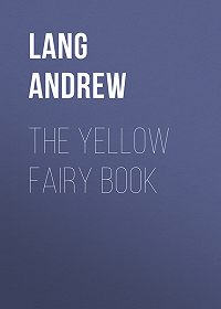 Andrew Lang -The Yellow Fairy Book