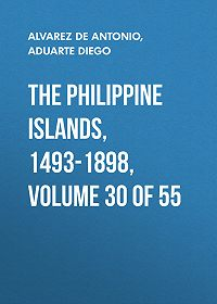 Diego Aduarte -The Philippine Islands, 1493-1898, Volume 30 of 55