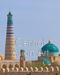 Vladimir Lukonin -Central Asian Art