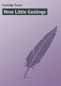 Susan Coolidge -Nine Little Goslings