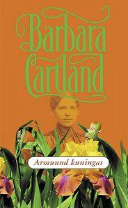Barbara Cartland -Armunud kuningas