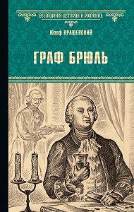 Юзеф Крашевский -Граф Брюль