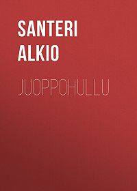 Santeri Alkio -Juoppohullu