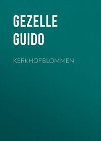 Guido Gezelle -Kerkhofblommen