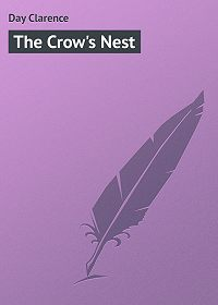 Clarence Day -The Crow's Nest