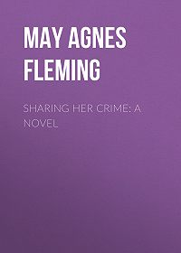 May Fleming -Sharing Her Crime: A Novel