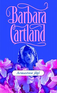 Barbara Cartland -Armastuse jõgi