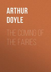 Arthur Doyle -The Coming of the Fairies