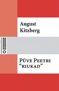 August Kitzberg -Püve Peetri «riukad»