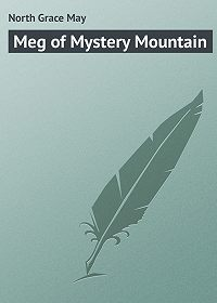 Grace North -Meg of Mystery Mountain