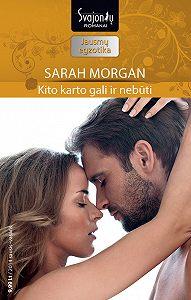 Sarah Morgan -Kito karto gali ir nebūti