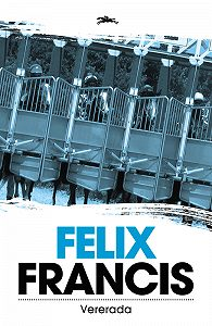 Felix Francis -Vererada