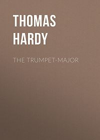 Thomas Hardy -The Trumpet-Major