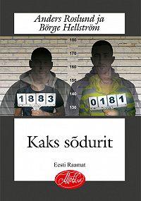 Anders Roslund -Kaks sõdurit