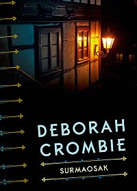 Deborah Crombie -Surmaosak