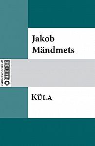 Jakob Mändmets -Küla