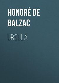 Honoré de -Ursula