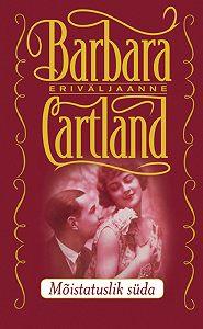 Barbara Cartland -Mõistatuslik süda