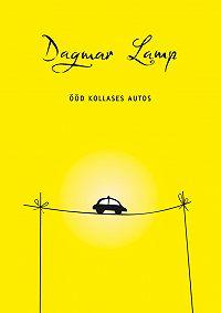 Dagmar Lamp -Ööd kollases autos