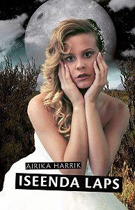 Airika Harrik -Iseenda laps