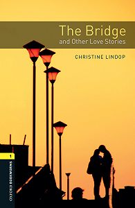 Christine Lindop -The Bridge and Other Love Stories
