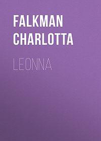 Charlotta Falkman -Leonna