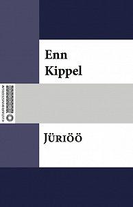 Enn Kippel -Jüriöö