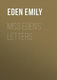 Emily Eden -Miss Eden's Letters