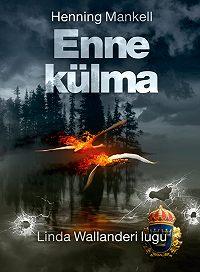 Henning Mankell -Enne külma
