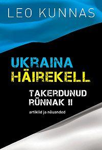 Leo Kunnas -Ukraina häirekell. Takerdunud rünnak II