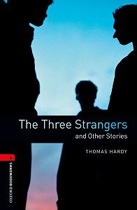 Thomas Hardy -The Three Strangers and Other Stories