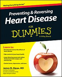 James M. Rippe -Preventing and Reversing Heart Disease For Dummies