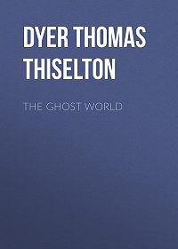 Thomas Dyer -The Ghost World