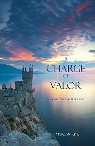 Morgan Rice -A Charge of Valor