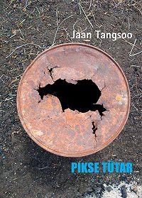 Jaan Tangsoo - Pikse tütar