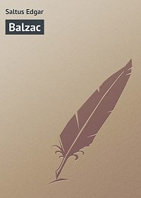 Edgar Saltus -Balzac