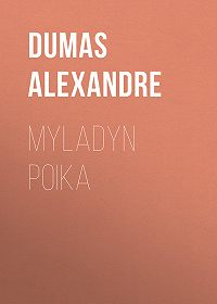 Alexandre Dumas -Myladyn poika