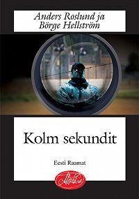 Anders Roslund -Kolm sekundit