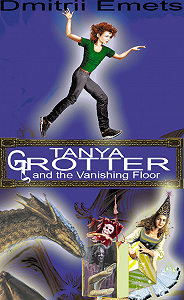 Дмитрий Емец -Tanya Grotter And The Vanishing Floor