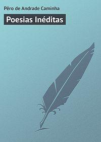 Pêro Caminha -Poesias Inéditas