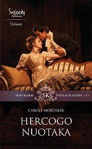 Carole Mortimer -Hercogo nuotaka