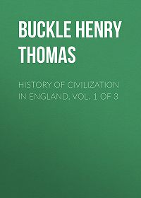 Henry Buckley -History of Civilization in England, Vol. 1 of 3