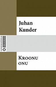 Juhan Kunder -Kroonu onu