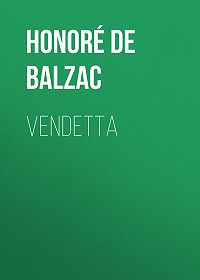 Honoré de -Vendetta
