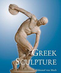Edmund Mach -Greek Sculpture