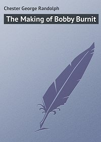 George Chester -The Making of Bobby Burnit